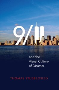 9-11-and-the-Visual-Culture-of-Disaster