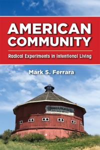 Book cover to American Community by Mark S. Ferrara