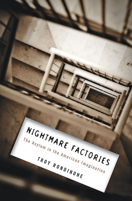Book Cover to Nightmare Factories by Troy Rondinone