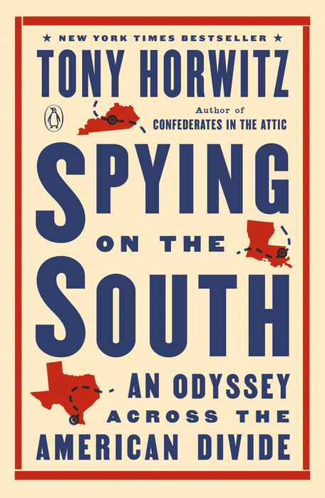 Book cover to Spying on the South by Tony Horwitz