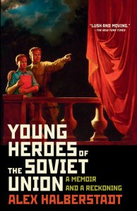 Book cover to Young Heroes of the Soviet Union by Alex Halberstadt